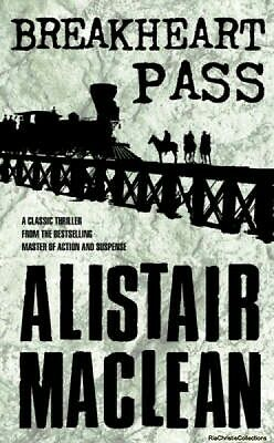 Breakheart Pass Alistair MacLean Paperback New Book Free UK Delivery