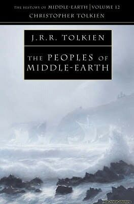 Peoples of Middle-Earth the History of Middle-Earth Book 1 Christopher Tolkien