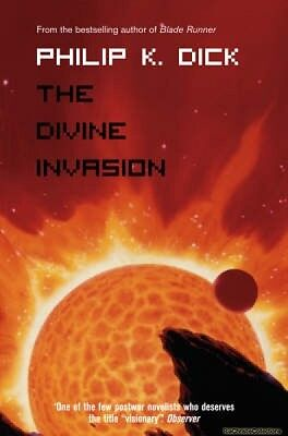 The Divine Invasion Philip K. Dick New Paperback Free UK Post