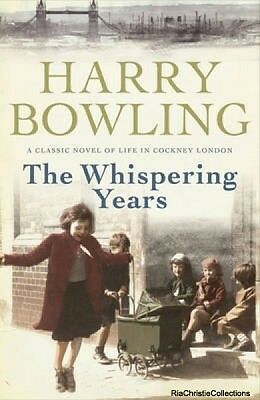 Whispering Years Harry Bowling New Paperback Free UK Post