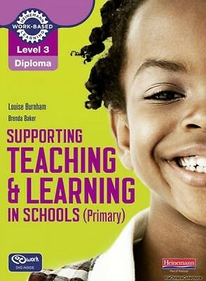 Level 3 Diploma Supporting Teaching and Learning in Schools Louise Burnham New P