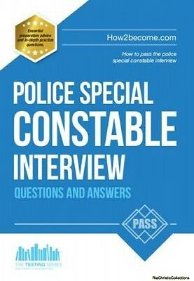 Police Special Constable Interview Questions and Answers Richard McMunn New Pape