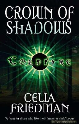 Crown of Shadows Celia Friedman Paperback New Book Free UK Delivery