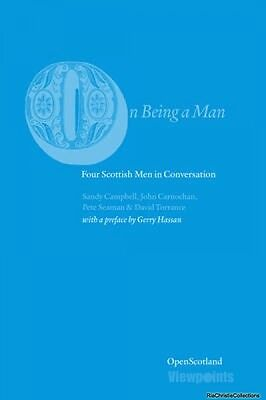 On Being A Man David Torrance Sandy Campbell John Carnochan New Paperback Free U