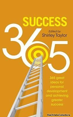 Success 365 Shirley Taylor Paperback New Book Free UK Delivery