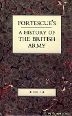 Fortescues History of the British Army 9781845745004 J. W. Fortescue Hardback Ne