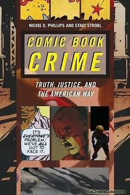 Comic Book Crime Nickie D. Phillips Staci Strobl
