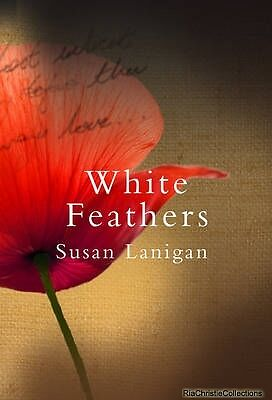 White Feathers Susan Lanigan Paperback New Book Free UK Delivery