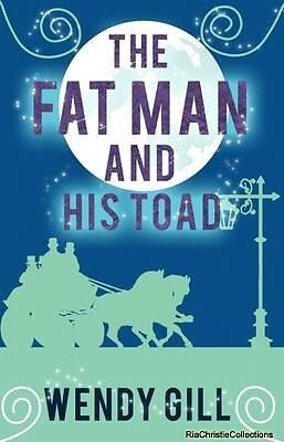 The Fat Man and His Toad Wendy Gill New Paperback Free UK Post