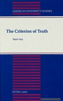 The Criterion of Truth Ralph Doty Hardback New Book Free UK Delivery