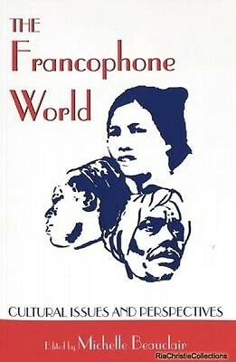 The Francophone World Michelle Beauclair Paperback New Book Free UK Delivery