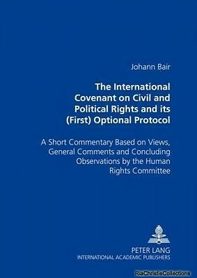 The International Covenant on Civil and Political Rights and Its First Optional