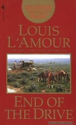 End of the Drive Louis LAmour