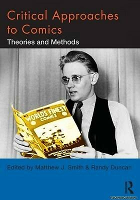 Critical Approaches to Comics Matthew J Smith New Paperback Free UK Post