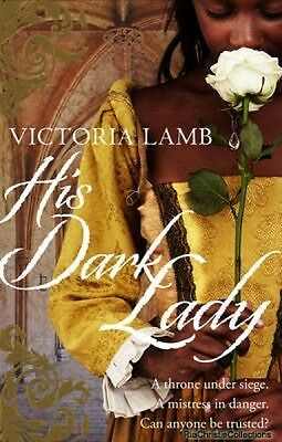 His Dark Lady Victoria Lamb Paperback New Book Free UK Delivery