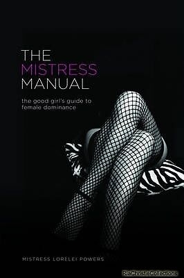 The Mistress Manual Lorelei Paperback New Book Free UK Delivery