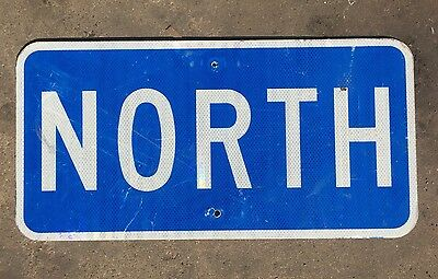 """24""""x12"""" Authentic """"North"""" Sign Road Highway Traffic Blue & White Reflective Tx"""