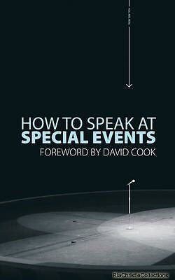 How to Speak at Special Events David Cook Paperback New Book Free UK Delivery
