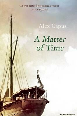 A Matter of Time Alex Capus John Brownjohn Paperback New Book Free UK Delivery