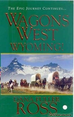 Wagons West Wyoming Dana Fuller Ross Paperback New Book Free UK Delivery