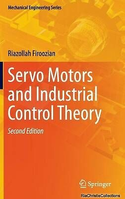 Servo Motors and Industrial Control Theory Firoozian New Hardback Free UK Post