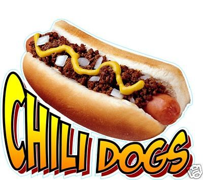 """Chili Dogs Hot Dogs DECAL 14"""" Concession Food Truck Restaurant Vinyl Menu Sign"""