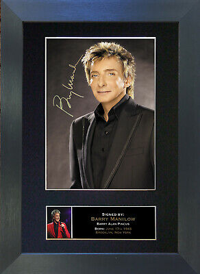 BARRY MANILOW Signed Mounted Autograph Photo Prints A4 94