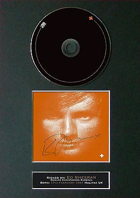 ED SHEERAN + Album Signed CD Mounted Autograph Photo Prints A4 39