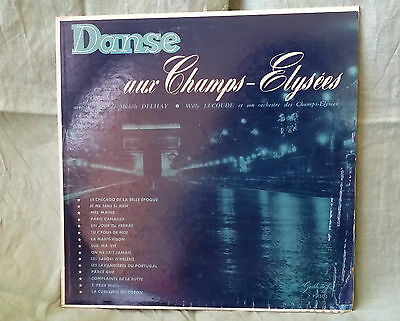 M. DEALHAY & W. LACOUDE, DANSE AUX CHAMPS ELYSEES (Vinyl LP 33 - FRANCE)   09/16