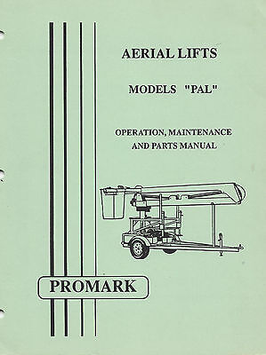 Promark Aerial Lift/Manlift/Boomlift PAL Manual