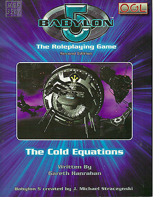 """""""babylon 5 The Roleplaying Game Second Edition: The Cold Equations"""" 2006 Pb Nf"""
