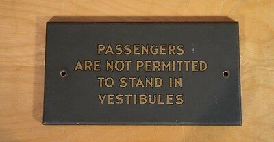 Vintage Train Sign - Passengers Are Not Permitted To Stand In Vestibules