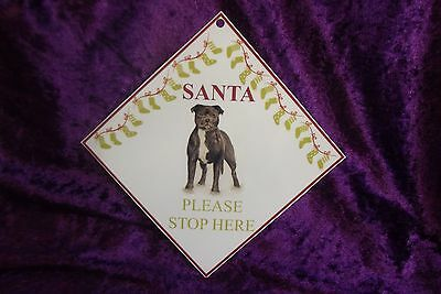 Staffordshire Bull Terrier Staffie Santa Stop Here Sign by Curiosity Crafts