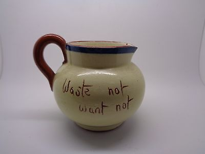 WATCOMBE MOTTO WARE JUG WASTE NOT WANT NOT (ref2.1)