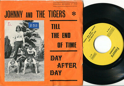JOHNNY & THE TIGERS - Day After Day / Till The End Of Time 45 RARE 73 BELGIAN PS