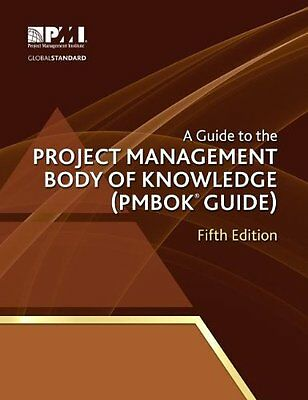 A Guide to the Project Management Body of Knowledge Pmbok Guide - 5th Edition