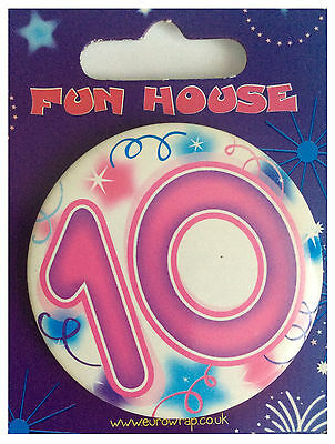 Fun House I AM 10 Today Happy 10th Birthday Badge Pink Girl 55mm Diameter
