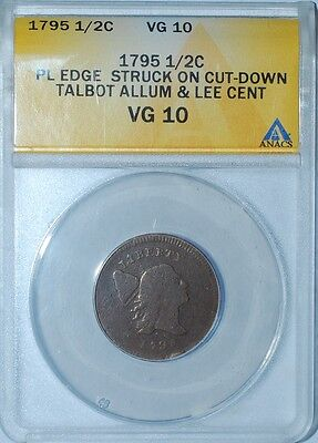 1795 ANACS VG10 Plain Edge No Pole Ovr Talbot Allum Lee 1C Liberty Cap Half Cent