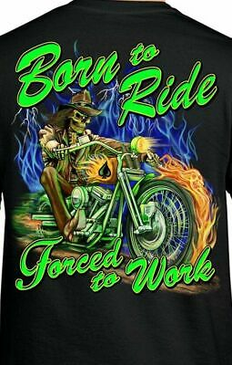 Born To Ride Forced To Work Funny Biker Rider Hoodie Hooded Top All Szs Clrs