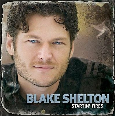 Blake Shelton: Startin' Fires CD Audio CD