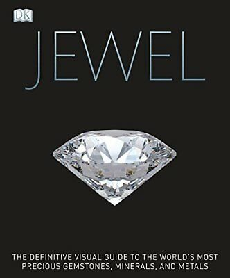 Jewel: A Celebration of Earths Treasures by DK New Hardback Book