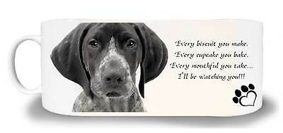 "German Shorthaired Pointer Dog Mug with the caption ""I'll be watching you"""