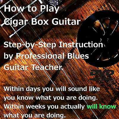 Cigar Box Guitar - Acoustic / Electric - 3 string - Training Video