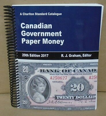Charlton Standard Catalogue of Canadian Government Paper Money 29th Ed by Graham