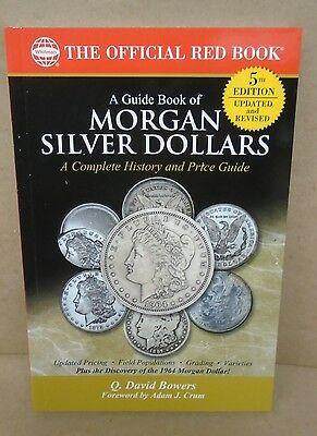 Guide Book of Morgan Silver Dollars 5th ed. Official Red Book Series Bowers Coin