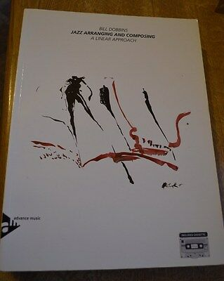 """Bill Dobbins """"Jazz Arranging and Composing - A Linear Approach"""" theory book"""