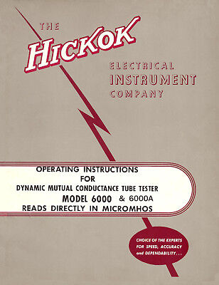 Hickok 6000 6000A Manual +Testing Data + CA-4 CA-5 Data +Added Maintenance Info