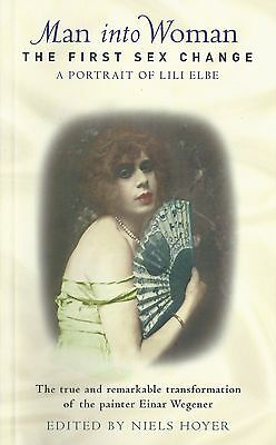 Man Into Woman The First Sex Change A Portrait Of Lili Elbe -  12 Illustra