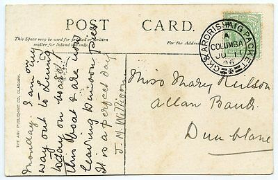 """1906 postcard of SS Columba with KEVII ½d tied  G. & A.P. """"Columba"""" two ring cds"""