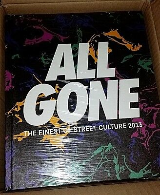 All Gone 2013 The Finest Of Street Culture Hard Cover Lamjc Rare Limited To 1500